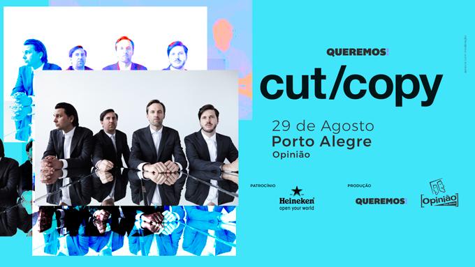 Cut Copy em Porto Alegre!